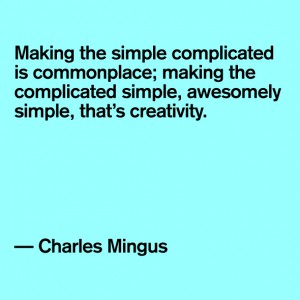 make the complex simple